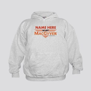 I'm The Next MacGyver Personalized Kids Hoodie