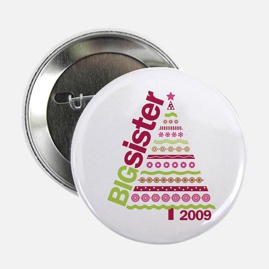"""big sister christmas shirt 2.25"""" Button"""