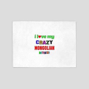 I Love My Crazy Mongolian Boyfriend 5'x7'Area Rug