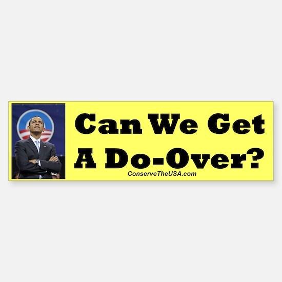 """""""Do-Over?"""" Bumper Bumper Bumper Sticker"""
