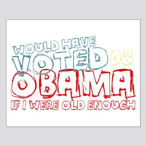 Would Have Voted For Obama Small Poster