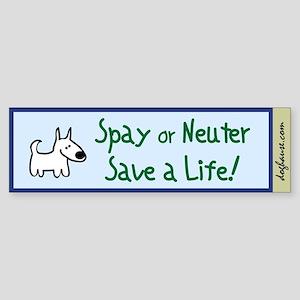 Save a Life! Spay & Neuter Bumper Sticker