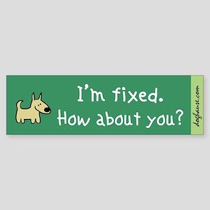 I'm Fixed (Dog) Bumper Sticker