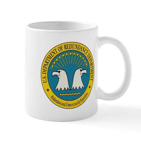Department of Redundancy Mug