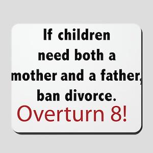 Ban Divorce, No on 8 Mousepad
