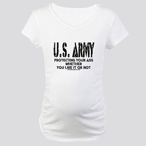 US ARMY PROTECTING YOUR ASS Maternity T-Shirt