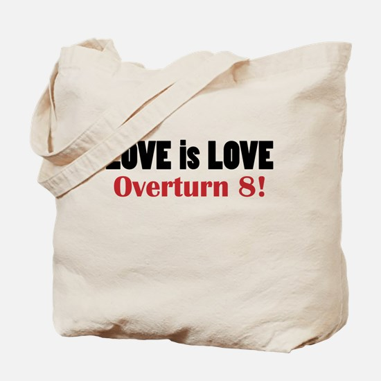 Love is Love; No on 8 Tote Bag