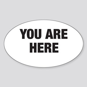 You Are Here Oval Sticker