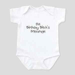 The Birthday Bitch's Entourage Infant Bodysuit
