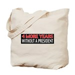 4 More Years Tote Bag