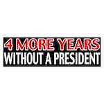 4 More Years Bumper Sticker (50 pk)