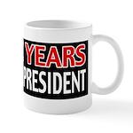 4 More Years Mug