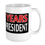 4 More Years Large Mug