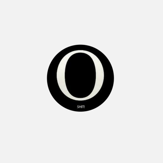 Unique O shit Mini Button