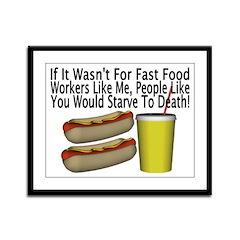 Fast Food Worker Framed Panel Print