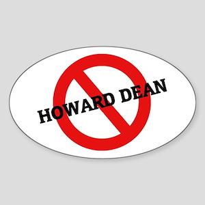 Anti Howard Dean Oval Sticker