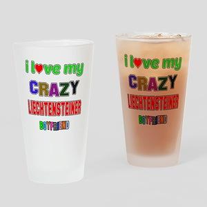 I Love My Crazy Liechtensteiner Boy Drinking Glass