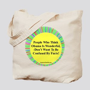"""""""Confused By Facts"""" Tote Bag"""