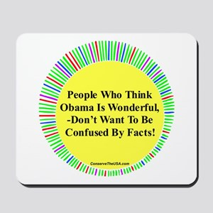 """Confused By Facts"" Mousepad"