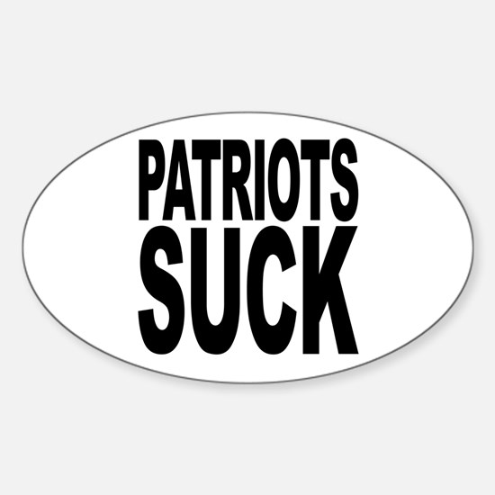 Patriots Suck Oval Decal