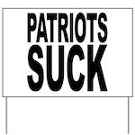 Patriots Suck Yard Sign