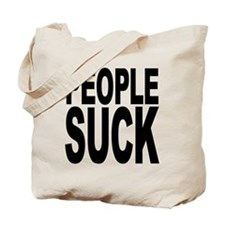 People Suck Tote Bag