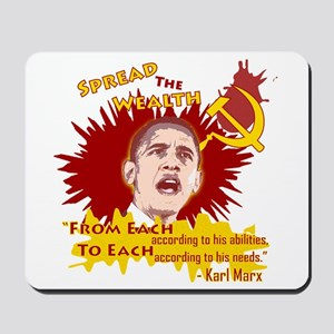 Obama Spread the Wealth Mousepad