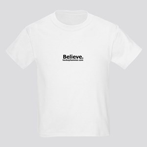 Believe. Kids Light T-Shirt