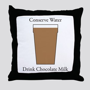 Conserve Water Drink Chocolate Milk Throw Pillow