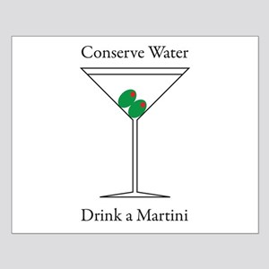 Conserve Water Drink a Martini Small Poster