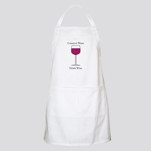 Conserve Water Drink a Wine BBQ Apron