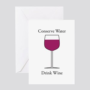 Conserve Water Drink a Wine Greeting Card