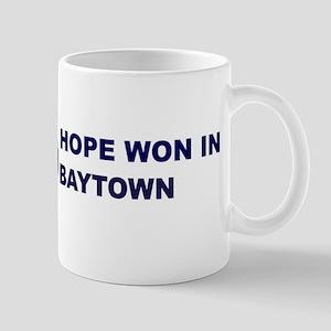 Hope Won in BAYTOWN Mug