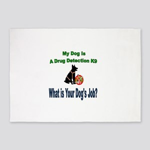I'm a drug detection Dog GSD 5'x7'Area Rug