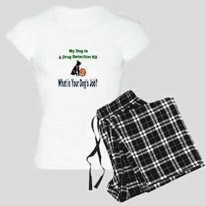 I'm a drug detection Dog GSD Pajamas