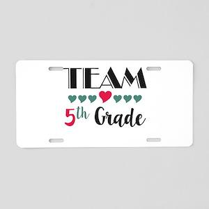 Team 5th Grade Teacher Shir Aluminum License Plate