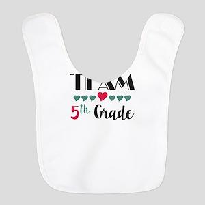 Team 5th Grade Teacher Shirts B Polyester Baby Bib