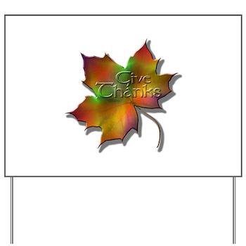"""Give Thanks"" Leaf Yard Sign"