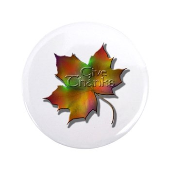 """""""Give Thanks"""" Leaf 3.5"""" Button"""