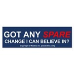 Got Any SPARE Change Bumper Sticker (10 pk)