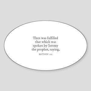 MATTHEW 2:17 Oval Sticker