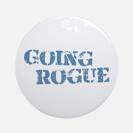 Blue Going Rogue Ornament (Round)