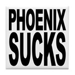 Phoenix Sucks Tile Coaster