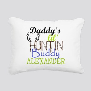 DADDYS LIL HUNTIN BUDDY : PERSONALIZE Rectangular