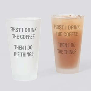 First I drink the coffee. Then I do Drinking Glass