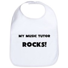 MY Music Tutor ROCKS! Bib