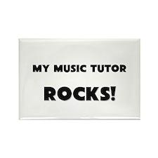 MY Music Tutor ROCKS! Rectangle Magnet