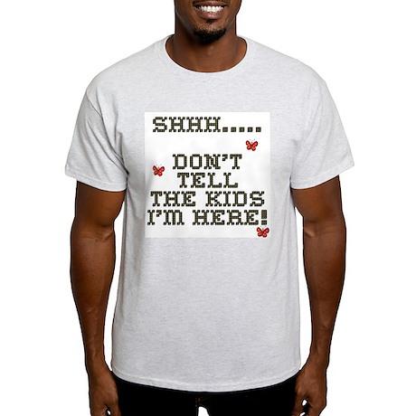 Shh.. Don't Tell The Kids Light T-Shirt
