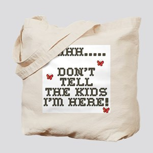 Shh.. Don't Tell The Kids Tote Bag
