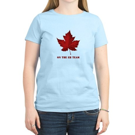 On the EH Team! Oh Canada! Women's Light T-Shirt